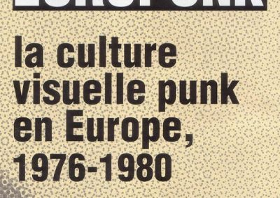 Europunk – La culture visuelle punk en europe, 1976-1980