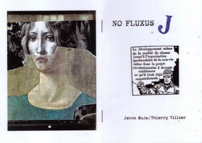 NO FLUXUS / J – Jeton Muja/Thierry Tillier