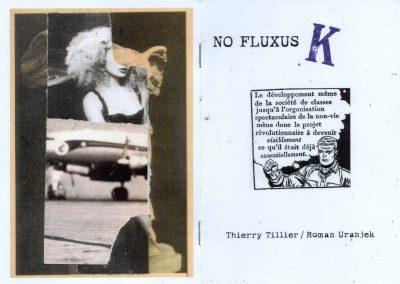 NO FLUXUS / K – Thierry Tillier / Roman Uranjek