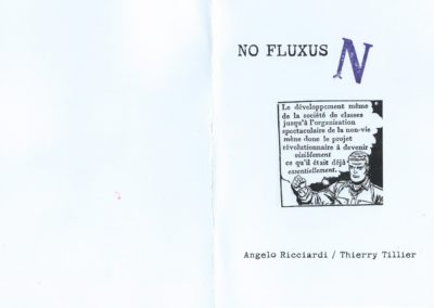 NO FLUXUS / N – Angelo Ricciardi – Thierry Tillier – A Day Without