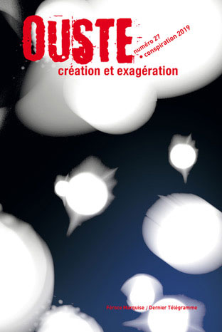 Ouste n°27 – Conspiration 2019